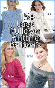 Lace Pullover Knitting Patterns, many free knitting patterns, at http://intheloopknitting.com/free-lace-pullover-knitting-patterns/