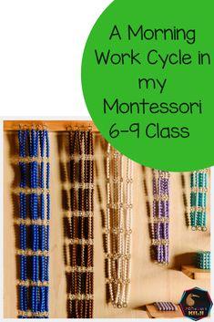 A morning in my Montessori 6-9 classroom