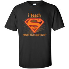 i Teach What's Your Superpower Cotton T-Shirt
