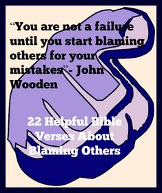 22 Helpful Bible Verses About Blaming Others! Click The Image!