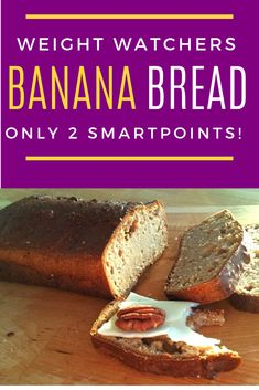 What a perfect breakfast, snack, or dessert! This Banana Bread is only 2 smartpoints if you are following WW! Plus this recipe has a simple ingredient list and budget friendly! #weightwatchers #bananabread #bananas #lowpoints