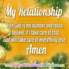 MY FOCUS - MY RELATIONSHIP WITH GOD