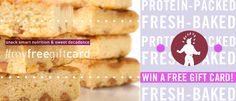 "Enter to WIN 1 of 2 FREE bakery gift cards! Simply 1. ""Follow"" us, and 2. re-pin this contest pin to as many of your boards as you want. Each pin is another entry. 3. Mention us in your post— @proteinbakery. Good luck everyone!"