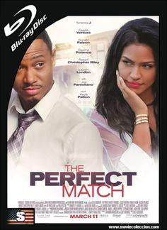 The Perfect Match 2016 BRrip Subtitulado ~ Movie Coleccion