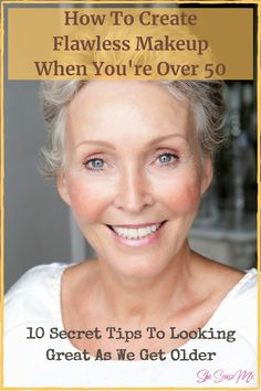 Makeup For 50 Year Old, Makeup Tips For Older Women, Makeup For Mature Skin, Makeup Tips To Look Younger, Flawless Face Makeup, Skin Makeup, How To Wear Makeup, How To Apply Makeup, Makeup Tips For Beginners