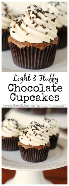 Light & Fluffy Chocolate Cupcakes with THE BEST Vanilla Frosting.  www.thekitchenismyplayground.com