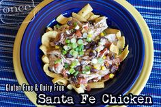 Gluten Free Santa Fe Chicken from Once A Month Mom
