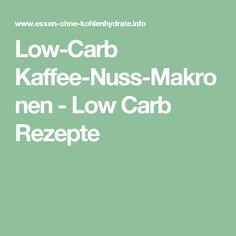 Low-Carb Kaffee-Nuss-Makronen - Low Carb Rezepte