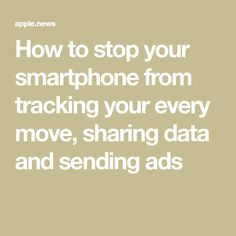 How to stop your smartphone from tracking your every move sharing data and sending ads USA TODAY Elektroniken ads Data Move sending sharing Smartphone Stop Today Tracking USA Iphone Life Hacks, Cell Phone Hacks, Smartphone Hacks, Technology Hacks, Computer Technology, Teaching Technology, Teaching Biology, Useful Life Hacks, Simple Life Hacks