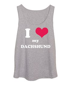 Look at this Athletic Heather 'I Love My Dachshund' Tank - Plus on #zulily today!