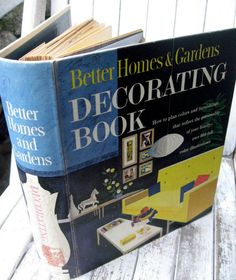 Better Homes and Gardens Decorating Book. circa 1960s