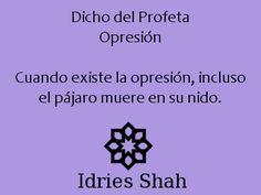 sufis #sufismo #mahoma Dicho del Profeta Opresión Cuando existe la ...