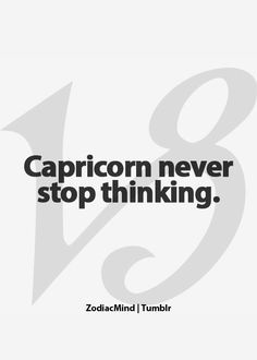 Zodiac Mind - Your source for Zodiac Facts - Afraid to admit it…… but………. it's true! Zodiac Capricorn, All About Capricorn, Capricorn Quotes, Capricorn Facts, Capricorn And Aquarius, Zodiac Mind, My Zodiac Sign, Zodiac Facts, My Star Sign