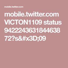 mobile.twitter.com VICTON1109 status 942224363184463872?s=09