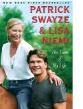 The Time of My Life By: Patrick Swayze and Lisa Niemi - Reader's Gathering