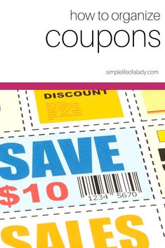 Organize your coupons, so it's easier when you shop!