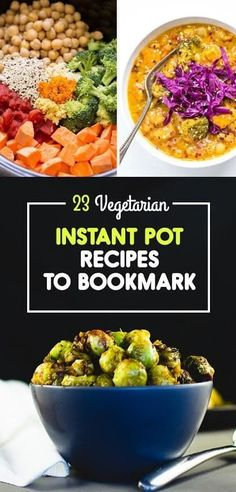 23 Instant Pot Recipes With No Meat Or Dairy
