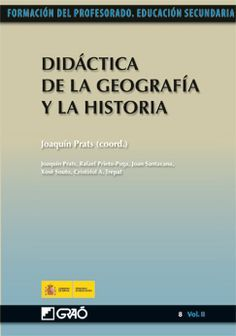 Didáctica de la geografía y la historia (FORMACION PROFESORADO-EDUCACIÓN SECUNDARIA.) Objetivos y métodos relacionados con el proceso de enseñanza. Las principales estrategias didácticas, finalidad...