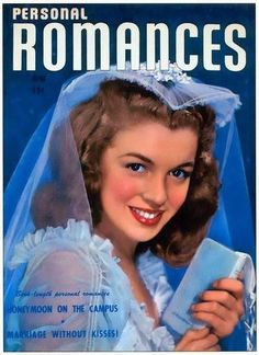Personal Romances - June, 1947, USA. On the cover of this magazine, Norma Jeane/Marilyn Monroe is shown wearing her own wedding gown and veil from her marriage to her first husband, Jim Dougherty. Photo by Richard C. Miller, 1946.