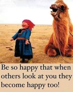 Be so happy! Camel, Funny, Happiness, Kids