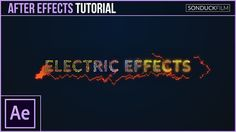 How to Create Electric Effects for Motion Graphics - After Effects Tutorial