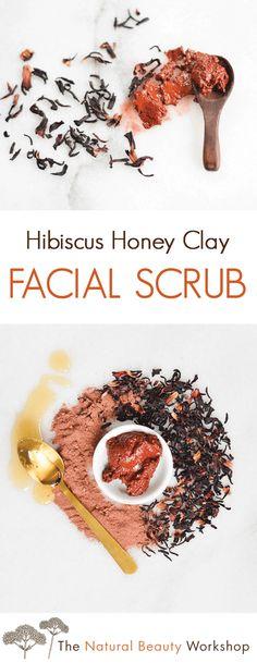 Hibiscus Honey Clay Facial Scrub - Make your own DIY beauty recipe