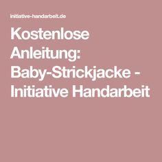 Kostenlose Anleitung: Baby-Strickjacke - Initiative Handarbeit