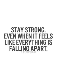 TheGoodVibe -Stay strong.....