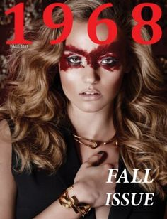 Get your digital copy of 1968 Magazine - Issue 14 - Fall 2015 issue on Magzter and enjoy reading it on iPad, iPhone, Android devices and the web. Alex Evans, Fashion Story, Magazine Art, Fall 2015, Editorial Fashion, Joseph, Halloween Face Makeup, Digital, Artist