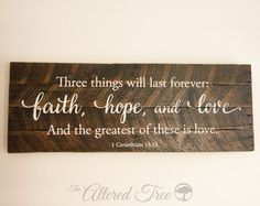 Guest book idea  Faith Hope and Love 1 Corinthians 13:13 Wood by TheAlteredTree