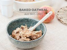 Baked Oatmeal - ayurvedisches Frühstück aus dem Ofen Baked Oatmeal, Cereal, Sweets, Baking, Breakfast, Healthy, Ethnic Recipes, Ayurveda, Food