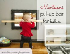 The Kavanaugh Report: DIY Montessori Pull-up Bar Der Kavanaugh-Bericht: DIY Montessori Klimmzugstange Baby girl months Montessori Baby, Playroom Montessori, Toddler Playroom, Maria Montessori, Playroom Ideas, Playroom Storage, Diy Baby Gym, Baby Play Areas, Infant Classroom