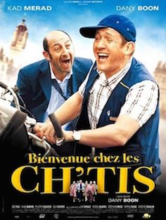 Who or what are les Ch'tis? Well, how wrong we were! - a wildly popular film in France