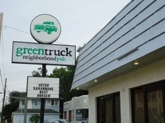 Green Truck Pub in Savannah, GA: Grass-fed only beef = the best burger ever!