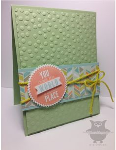 Stampin' Up! Starburst Sayings, Starburst framelit, decorative dots embossing folder SAB 2014