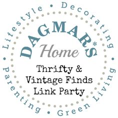 """weekly """"Thrifty & Vintage Finds"""" Link Party on Dagmar's Home. Chance to get featured! #linkparty #thrifting #shopping #blogging #blog #vintage"""