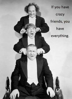 The Three Stooges: Larry, Moe, Curly.