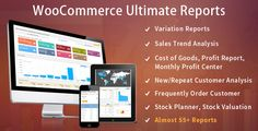 WooCommerce Ultimate Reports by WooPro WooCommerce Ultimate Report plugin for WooCommerce is a complete solution for all your reporting needs for WooCommerce based site, plugin has comprehensive reports, various summaries, graphs, from Basic sales reports to advance sa