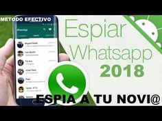 Espiar un WhatsApp 2018 100% REAL ULTIMO. - YouTube