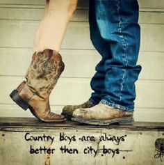 Country Boys Are Always Better Than City Boys. #CountryLife #CountryGirl #CountryBoy