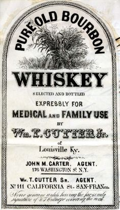 "Old whiskey label, ""expressly for medical and family use"" haha."