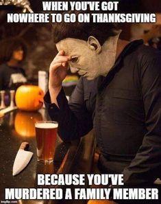 Funny Thanksgiving Memes, Happy Thanksgiving, Horror Movies Funny, Scary Movies, Horror Pics, Horror Art, Slasher Movies, Movie Memes, Drama