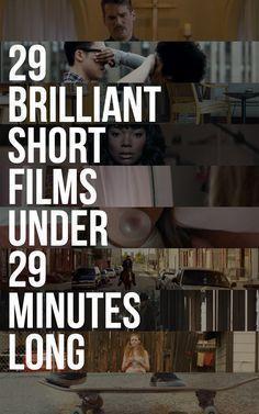 29 Brilliant Short Films You Can Watch In 29 Minutes 29 Brilliant Short Films You Can Watch In 29 Minutes The post 29 Brilliant Short Films You Can Watch In 29 Minutes appeared first on Film. Short Film Scripts, Short Film Stories, 7 Arts, Film Tips, Film Theory, Short Film Festivals, Film Studies, Film Inspiration, Film School