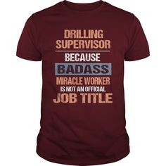 DRILLING SUPERVISOR T-Shirts, Hoodies. Check Price Now ==►…