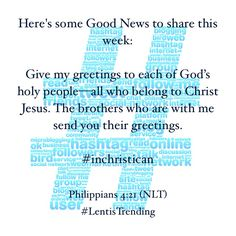 Dont be selfish dont try to impress others be humble thinking lentistrending heres some good news to share this week give my greetings to each of gods holy peopleall who belong to christ jesus m4hsunfo