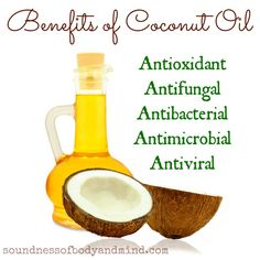 Top 5 Health Benefits of Coconut Oil | http://soundnessofbodyandmind.com
