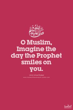 """islamic-quotes: """" And he smiles, generously. Have you ever thought of that day when you see him smile at you? Indeed, a lot of narrations have said that the Prophet. Islamic Qoutes, Islamic Teachings, Muslim Quotes, Islamic Inspirational Quotes, Religious Quotes, Islamic Messages, Islam Religion, Islam Muslim, Islam Quran"""