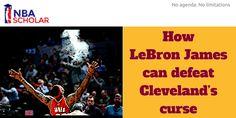 #Cavs #CavsNation #NBA #LBJ @cavs How LeBron James can defeat Cleveland's curse - http://www.nbascholar.com/2016/04/01/how-lebron-james-can-defeat-clevelands-curse/