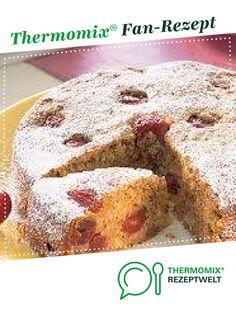 Kirschkuchen von Lisas Backstube. Ein Thermomix ® Rezept aus der Kategorie Backen süß auf www.rezeptwelt.de, der Thermomix ® Community.