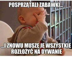 Motto, Polish Memes, Sarcasm, Funny Pictures, Parenting, Lol, Humor, Calla Lilies, Fanny Pics